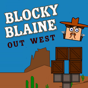 Blocky Blaine: Out West